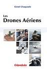 Les drones aériens-Cepadues